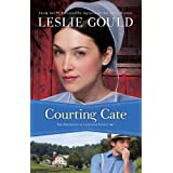 Courting Cate (The Courtships of Lancaster County Book #1) ~ Leslie Gould