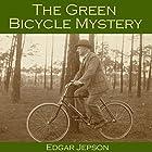 The Green Bicycle Mystery: Who Shot Bella Wright? Hörbuch von Edgar Jepson Gesprochen von: Cathy Dobson