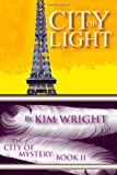 City of Light: City of Mystery (Volume 2)