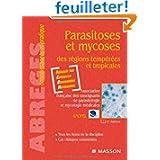 Parasitoses et mycoses des zones tempérées et tropicales