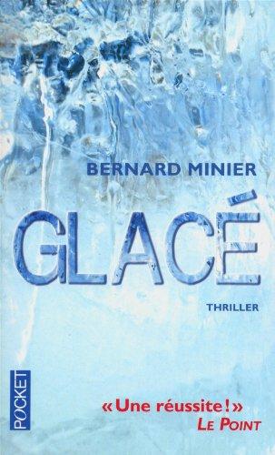 Glacé - Bernard Minier