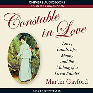 Constable in Love | [Martin Gayford]