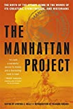 img - for Manhattan Project: The Birth of the Atomic Bomb in the Words of Its Creators, Eyewitnesses, and Historians book / textbook / text book