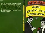 echange, troc OBALDIA RENE DE - GENOUSIE.LE SATYRE DE LA VILLETTE.LE GENERAL INCONNU.
