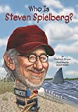 img - for Who Is Steven Spielberg? (Who Was...?) book / textbook / text book