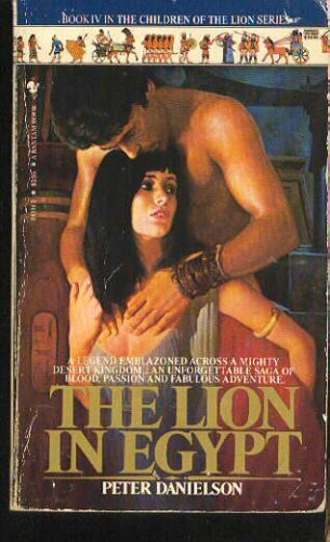The Lion in Egypt #4, PETER DANIELSON