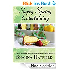 Savvy Spring Entertaining (Savvy Entertaining Book 2) (English Edition)