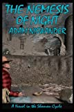 img - for The Nemesis of Night: A Southwestern Supernatural Thriller (a Novel in the Shaman Cycle) book / textbook / text book