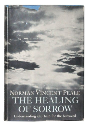 The Healing of Sorrow: Understanding and help for the bereaved PDF