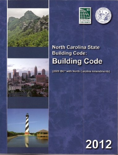 North Carolina State Building Code: Building Code 2012 - Loose-leaf - ICC - 5701L12 - ISBN: 1609831160 - ISBN-13: 9781609831165