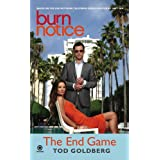 "Burn Notice: The End Gamevon ""Tod Goldberg"""