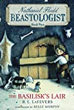 img - for The Basilisk's Lair (Nathanial Fludd, Beastologist) book / textbook / text book