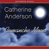 Comanche Moon | Catherine Anderson
