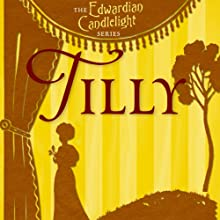 Tilly: Edwardian Candlelight, Book 4 (       UNABRIDGED) by M. C. Beaton Narrated by Emma Powell