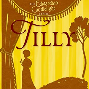 Tilly: Edwardian Candlelight, Book 4 | [M. C. Beaton]