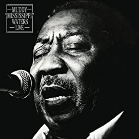 "Muddy ""Mississippi"" Waters Live (Legacy Edition)"