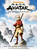Avatar: The Last Airbender (The Art of the Animated Series)
