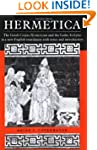 Hermetica: The Greek Corpus Hermeticu...
