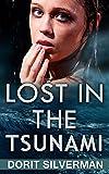 Lost In The Tsunami: Women's Adventure (Contemporary Fiction)