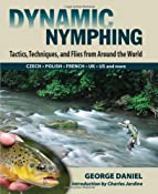 Amazon.com: Dynamic Nymphing: Tactics, Techniques, and Flies from Around the World (9780811707411): George Daniel: Books
