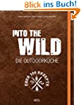 Into The Wild: Die Outdoork�che