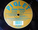 Move Closer - Piglet 12