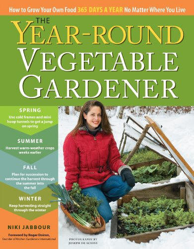 Celebrate Spring! The Year-Round Vegetable Gardener: How to Grow Your Own Food 365 Days a Year, No Matter Where You Live By Niki Jabbour  70% Overnight Price Cut, Today Only!