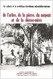 echange, troc J Boulnois - Le caducée et la symbolique dravidienne indo-méditerranéenne, de l'arbre, de la pierre, du serpent et de la déesse-mère
