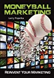 img - for Moneyball Marketing book / textbook / text book