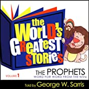 The World's Greatest Stories NIV V1: The Prophets | [George W. Sarris]