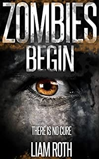 (FREE on 10/8) Zombies Begin by Liam Roth - http://eBooksHabit.com