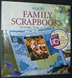 img - for Memory Makers Family Scrapbooks - Yesterday, Today, & Tomorrow book / textbook / text book