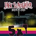 Jack Slaughter: Starter Set (Jack Slaughter - Tochter des Lichts 1-5) Hörspiel von Lars Peter Lueg Gesprochen von:  div.
