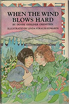 When the Wind Blows Hard: Denise Orenstein, Linda Edwards: 9780201107401: Amazon.com: Books