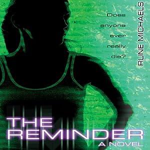 The Reminder | [Rune Michaels]