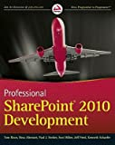 img - for Professional SharePoint 2010 Development   [PROFESSIONAL SHAREPOINT 2010 D] [Paperback] book / textbook / text book