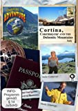 Passport to Adventure: Cortina, Courmayeur and the Dolomite Mountains Italy [DVD] [2013] [NTSC]