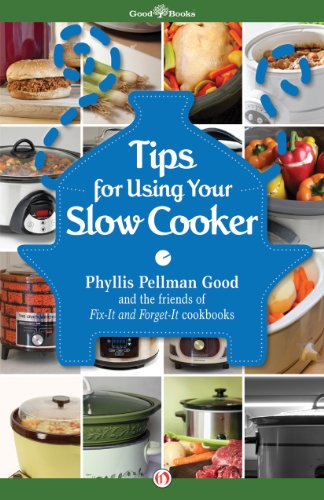 Tips for Using Your Slow Cooker by Phyllis Pellman Good