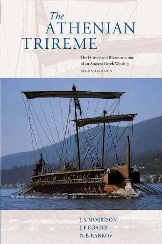 The Athenian Trireme 2nd Edition Paperback: The History and Reconstruction of an Ancient Greek Warship