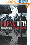 Freak Out! My Life with Frank Zappa