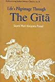 img - for Life's Pilgrimage Through the Gita (Rediscovering India's Classics) book / textbook / text book