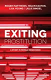 img - for Exiting Prostitution: A Study in Female Desistance book / textbook / text book