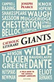 img - for Catholic Literary Giants: A Field Guide to the Catholic Literary Landscape book / textbook / text book