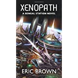 Xenopath (Bengal Station Trilogy 2)by Eric Brown