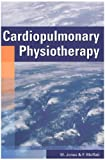 M Jones PhD MCSP Cardiopulmonary Physiotherapy