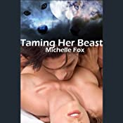 Taming Her Beast   [Michelle Fox]