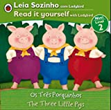Three Little Pigs, The Bilingual (Portuguese/English): Fairy Tales (Level 2) (Leia Sozinho / Read It Yourself With Ladybird, Leve 2) (Portuguese Edition)