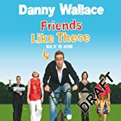Friends Like These: Free Extract | [Danny Wallace]
