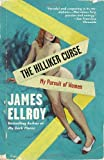 The Hilliker Curse (0307477398) by Ellroy, James