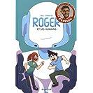 Roger et Ses Humains T1